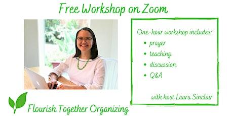 Free Workshop with Flourish Together Organizing entradas