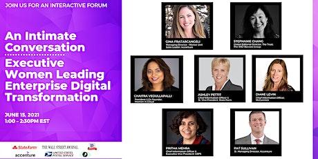 Intimate Conversation: Exec Women Leading Enterprise Digital Transformation tickets