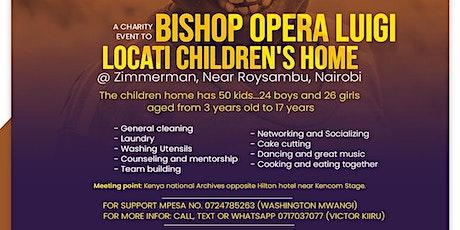 WAKENYA WATENDA WEMA CHARITY EVENT TO BISHOP OPERA LUIGI LOCATI CHILDREN'S tickets
