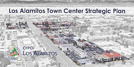 Los Alamitos Town Center Strategic Plan : Public Community Meeting tickets