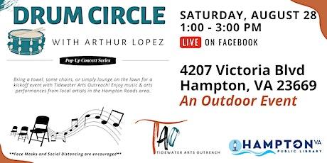 Pop-Up Concert Series: Drum Circle with Arthur Lopez tickets