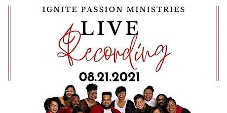 Ignite Passion Ministries-Live Recording tickets