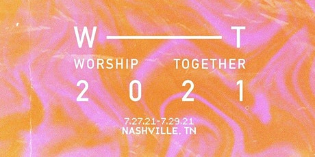 Worship Together 2021 Conference Volunteers tickets