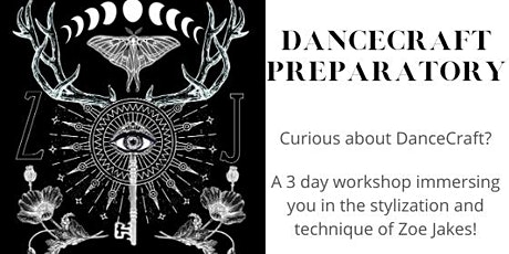 ONLINE/IN PERSON:  DanceCraft Preparatory Weekend February 25-27, 2022 tickets