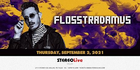 Flosstradamus - Stereo Live Dallas tickets