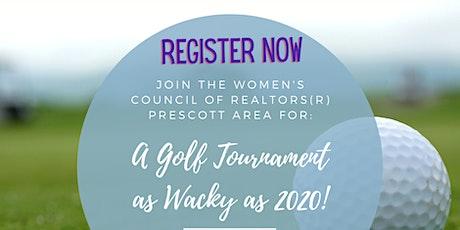 WCR Prescott Area Presents: A Golf Tournament as WACKY as 2020! tickets