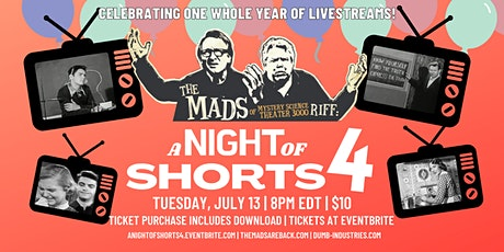 The Mads: A Night of Shorts 4 - Live riffing with MST3K's The Mads! tickets
