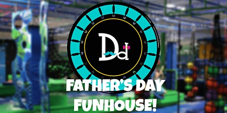 Father's Day Funhouse! tickets