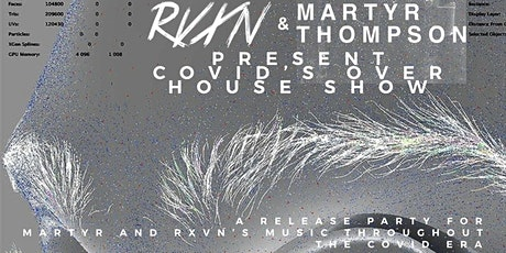COVID'S OVER: a house show tickets