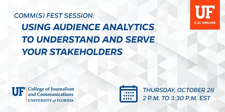 Using Audience Analytics to Understand and Serve Your Stakeholders tickets
