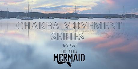 Chakra Movement Series with The Yoga Mermaid: Part Three tickets