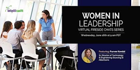 Intelliswift Women in Leadership Fireside Chat Featuring Purvee Kondal tickets