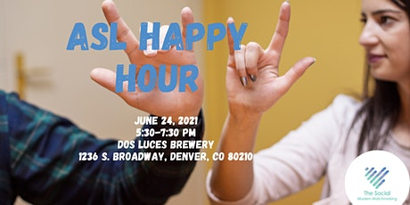 ASL (American Sign Language) Happy Hour tickets
