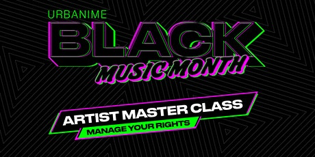 Urbanime Clubhouse Series: Master Class for New Music Artists tickets