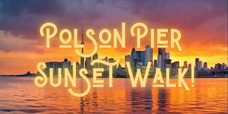 Polson Pier Sunset Walk! tickets