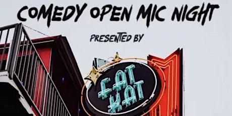 Fat Kat Slims Comedy Open Mic tickets