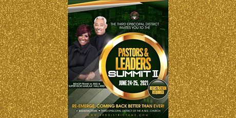 The 3rd District Pastors & Leaders: Re-Emerge: Coming Back Better Than Ever tickets