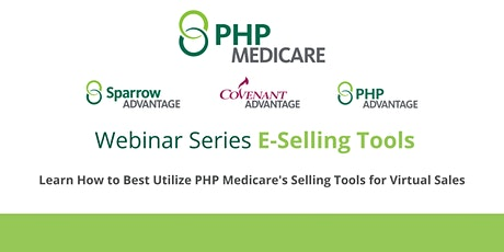 PHP Medicare Webinar Series: E-Selling Tools Tickets