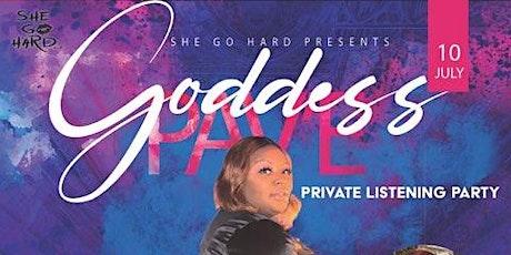 Goddess Pav'e Listening Party tickets