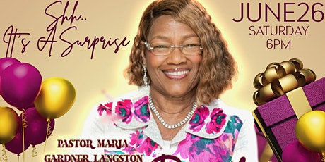 Pastor Maria Gardner Surprise Birthday Concert feat. Dorinda Clark Cole tickets