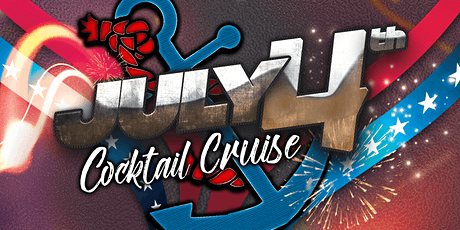 Independence Weekend  Late Afternoon Booze Cruise on Sunday, July 4th tickets