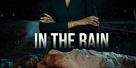 In The Rain Movie Premiere tickets