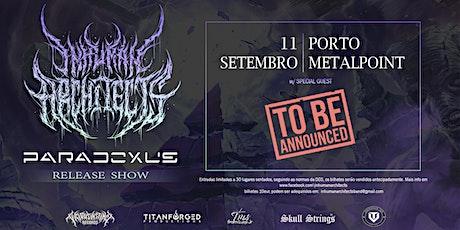 """Inhuman Architects """"PARADOXUS"""" Release Party - Porto - w/ TBA bilhetes"""
