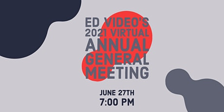 Ed Video's Virtual Annual General Meeting tickets