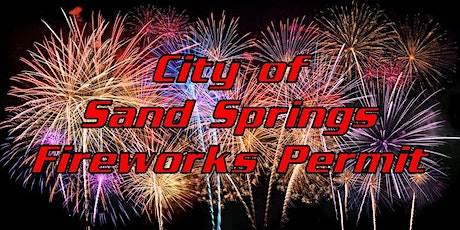 2021 City of Sand Springs, Firework Permit tickets