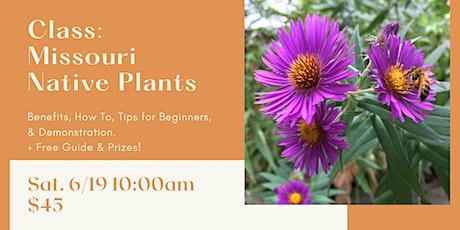 Class: Missouri Native Plants tickets