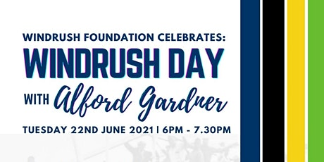 WINDRUSH DAY CELEBRATION WITH ALFORD GARDNER tickets