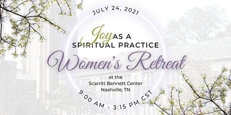 Joy as a Spiritual Practice Women's Retreat tickets