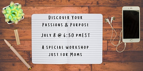 Discover Your Passions & Purpose tickets