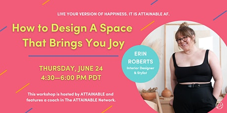 How to Design A Space That Brings You Joy tickets
