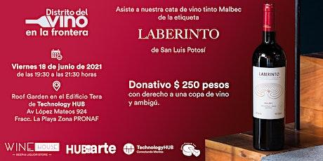 Cata de vino tinto Malbec de la etiqueta  Laberinto de San Luis Potosí entradas
