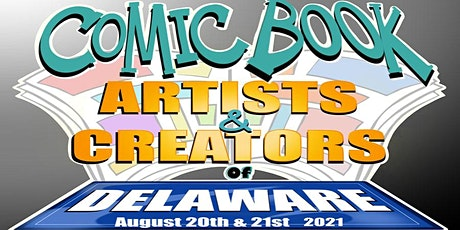 ComicBook Artists and Creators of Delaware tickets