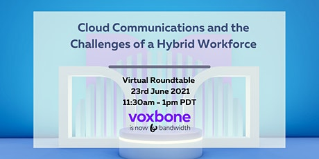 Cloud communications and the challenges of a Hybrid workforce tickets