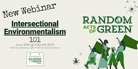 Random Acts of Green - Intersectional Environmentalism 101 tickets