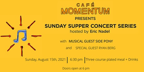 Sunday Supper Concert Series with Side Pony tickets