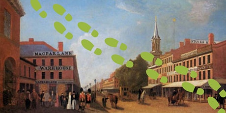 WALKING TOUR - On the Edge of the City: Toronto in 1833 tickets