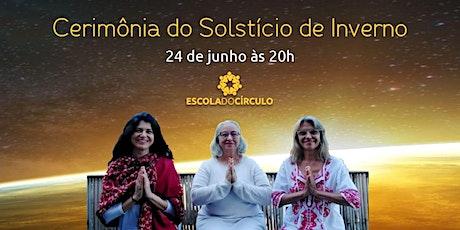 Cerimônia do Solstício de Inverno| Herta Martins e convidadas ingressos