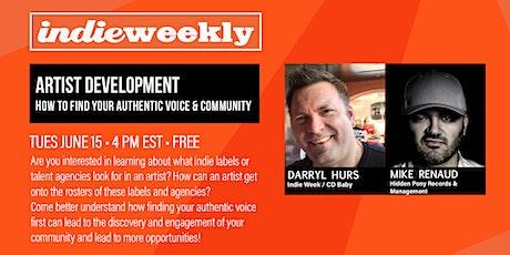 Indie Weekly •Artist Development! tickets