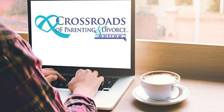 Crossroads of Parenting & Divorce Co-Parenting 2-Day Workshop July 2021 tickets