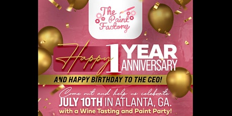 Happy 1 Year Anniversary and Happy Birthday To The CEO! tickets