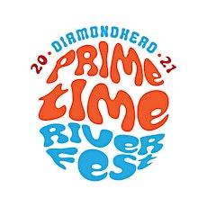 Primetime River Fest tickets