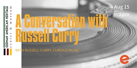 A Conversation with Russell Curry tickets