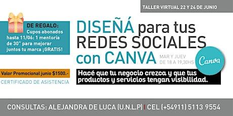 Diseñá para tus redes sociales con CANVA entradas