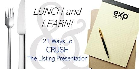 Realtors: 21 Ways to CRUSH The Listing Presentation tickets