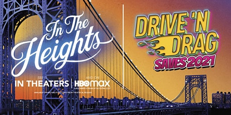 Drive 'N Drag Saves 2021 tickets