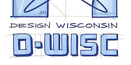 DesignWisconsin - 2021 Inaugural Event tickets